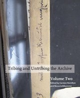 Tribing and Untribing the Archive |  |