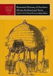 Illustrated Glossary of Southern African Architectural Terms Isichzamazwi Esinemifanekiso Samatemu Endlele Yokwakha Aseningizimu Ne-Afrika