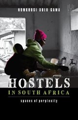 Hostels in South Africa | Nomkhosi Xulu-Gama |