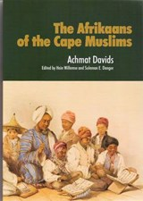 The Afrikaans of the Cape Muslims From 1815 to | Achmat Davids |