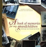 A Book of Memories for My Grandchildren | Marieta Swart; Heleen van der Merwe |