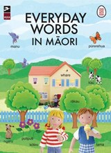 Everyday Words in Maori | Jo Litchfield |