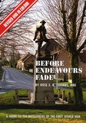 Before Endeavours Fade | Rose E B Coombs |