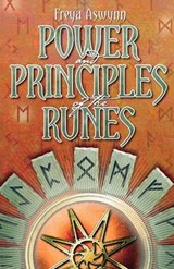 Power and Principles of the Runes | Freya Aswynn |