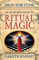 An Introduction to Ritual Magic | Dion Fortune & Gareth Knight |