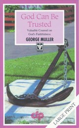 God Can Be Trusted | George Muller |
