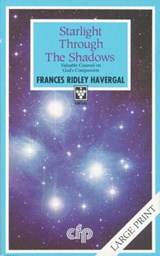 Starlight Through the Shadows | Frances Ridley Havergal |