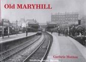 Old Maryhill