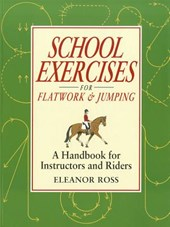 School Exercises for Flatwork & Jumping