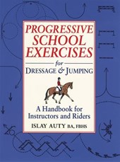 Progressive School Exercises for Dressage & Jumping | Islay Auty |
