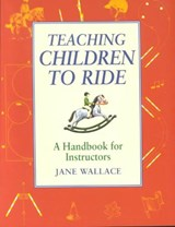 Teaching Children to Ride | Jane Wallace |