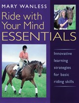 Ride with Your Mind ESSENTIALS | Mary Wanless |