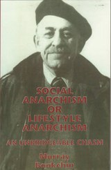 Social Anarchism or Lifestyle Anarchism | Murray Bookchin |