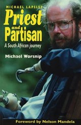 Priest and Partisan | Michael Worsnip |