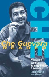 Che Guevara Reader | David Deutschmann |