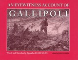 Eyewitness Account of Gallipoli | Ellis Silas |