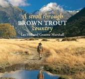 A Stroll Through Brown Trout Country | Les Hill |