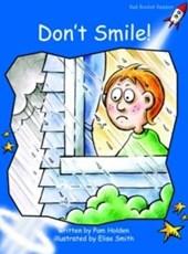 Don't Smile!