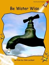 Be Water Wise | John Lockyer |