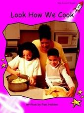 Look How We Cook
