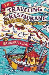 The Traveling Restaurant | Barbara Else |