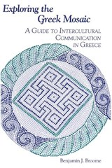 Exploring the Greek Mosaic | Benjamin J. Broome |