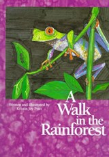 Walk in the Rainforest | Kristin Joy Pratt |