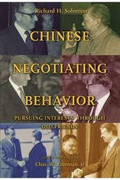 Chinese Negotiating Behavior | Richard H. Solomon |