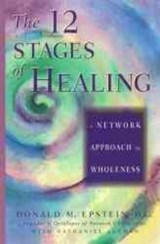 The 12 Stages of Healing | Epstein, Donald M. ; Altman, Nathaniel |
