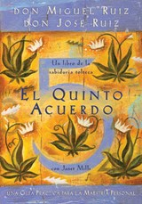El quinto acuerdo / The Fifth Agreement | Ruiz, Miguel ; Ruiz, Jose |