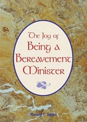 The Joy of Being a Bereavement Minister | Nancy Stout |
