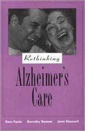 Rethinking Alzheimer's Care