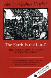 The Earth Is the Lord's | Abraham Joshua Heschel |