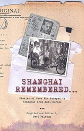Shanghai Remembered...