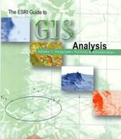 ESRI Guide to GIS Analysis, Volume