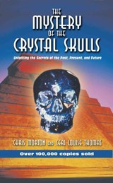 The Mystery of the Crystal Skulls | Morton, Chris ; Thomas, Ceri Louise |