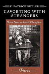 Cavorting with Strangers | F. Patrick Butler |