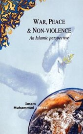 War, Peace, and Non-Violence | Imam Muhammad Shirazi |