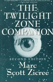 The Twilight Zone Companion | Marc Scott Zicree |