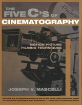 The Five C's of Cinematography | Joseph V. Mascelli |