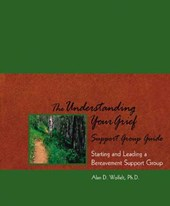 The Understanding Your Grief Support Group Guide