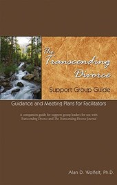 The Transcending Divorce Support Group Guide