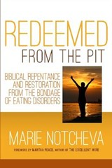 Redeemed from the Pit | Marie Notcheva |