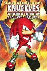 Sonic the Hedgehog Presents Knuckles the Echidna Archives, Volume | Sonic Scribes |