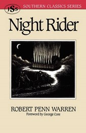 Night Rider | Robert Penn Warren |