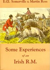 Some Experiences of an Irish R.M. | Somerville, E. OE.; Ross, Martin |