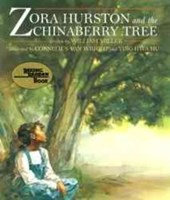 Zora Hurston and the Chinaberry Tree | William Miller |