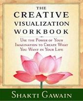 The Creative Visualization Workbook