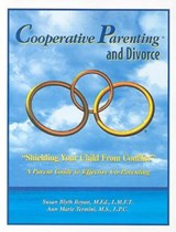 Cooperative Parenting and Divorce | Susan Blyth Boyan |