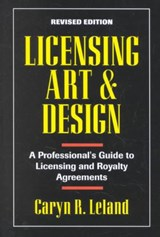 Licensing Art and Design | Caryn R. Leland |